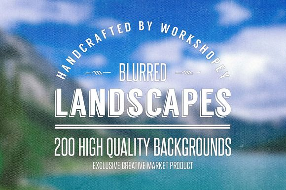 50 Blurred Landscapes (4 Variations) by Workshopey on Creative Market