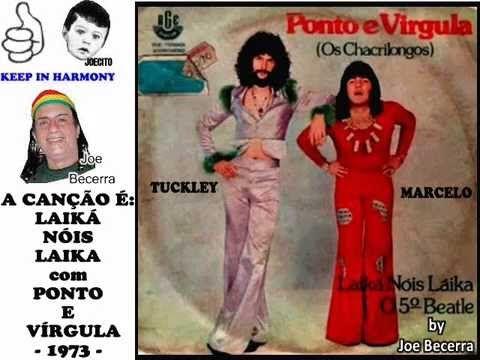 LAIKÁ NÓIS LAIKA - PONTO E VÍRGULA - 1973 -  Edição: Joe Becerra