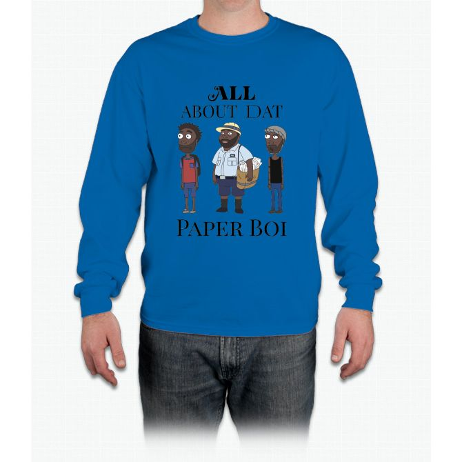 All About My Man Dat Paper Boi (Group) Long Sleeve T-Shirt
