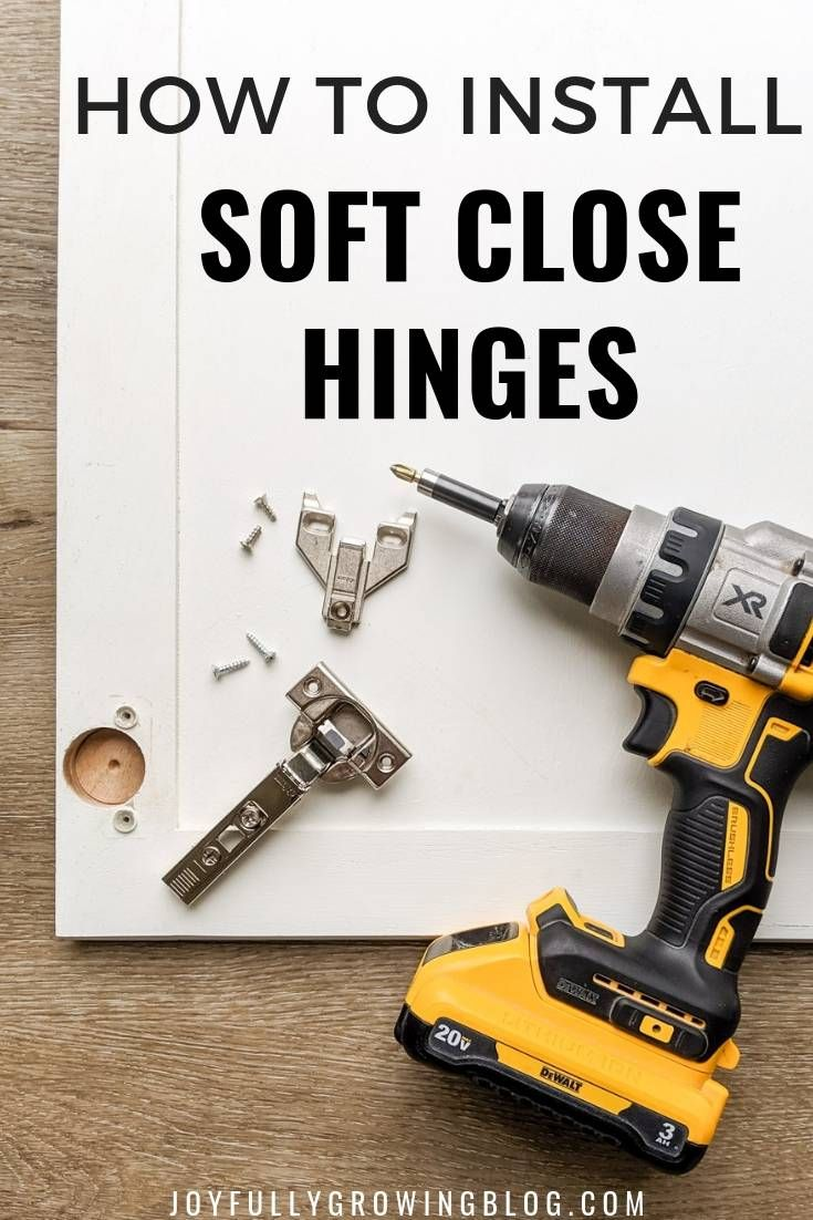 How To Install Soft Close Hinges On Any Kitchen Cabinet Door Kitchen Cabinets Hinges Hinges Diy Hinges For Cabinets
