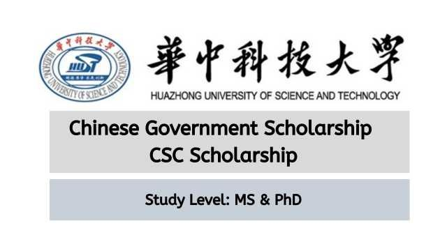 Huazhong University Of Science And Technology Csc Scholarship 2020