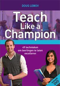 DXLMOW  boek Teach Like a Champion beschrijft op een heldere en aansprekende wijze technieken om een beter leraar te worden en leerlingen te laten excelleren. Het gaat om een gereedschapskist met 49 specifieke, concrete en uitvoerbare technieken, gebundeld rond onderwerpen als: hoe leg je de lat hoog bij je leerlingen, hoe houd je leerlingen bij de les, hoe bouw je aan een goede klascultuur.