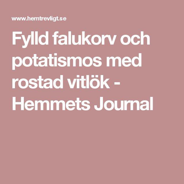 Fylld falukorv och potatismos med rostad vitlök - Hemmets Journal