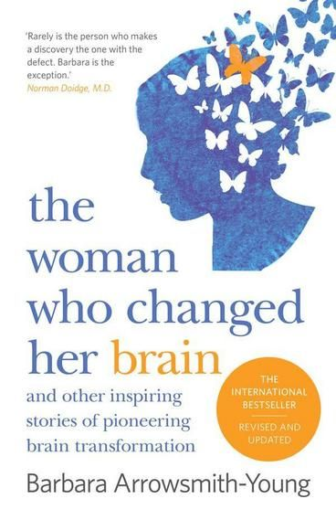 The Woman Who Changed Her Brain by Barbara Arrowsmith-Young. Story of a woman who struggled with severe learning disabilities, built herself a better brain and started a program that's helped 1000s of others. She was born with severe learning disabilities that caused teachers to label her slow and stubborn. But by relying on her formidable memory and iron will, she made her way to grad school, where she chanced upon research that inspired her to invent cognitive exercises to fix her own…