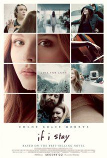 'If I Stay'. Based on young adult novel 'If I Stay: A Novel' by Gayle Forman. A chronicle of a fatal car accident involving 17-year-old musician Mia and her boyfriend. Starring Chloë Grace Moretz, Mireille Enos and Lauren Lee Smith. Expected release date: 8/22/14.