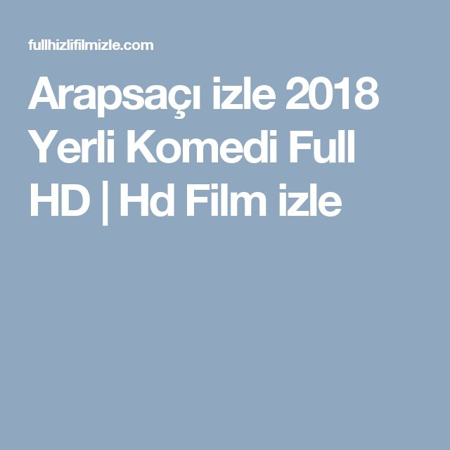 Arapsaçı izle 2018 Yerli Komedi Full HD | Hd Film izle