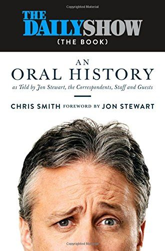 The Daily Show (the Book): An Oral History as Told by Jon... https://www.amazon.co.uk/dp/1455565385/ref=cm_sw_r_pi_dp_x_CsWoybMTWZY5D