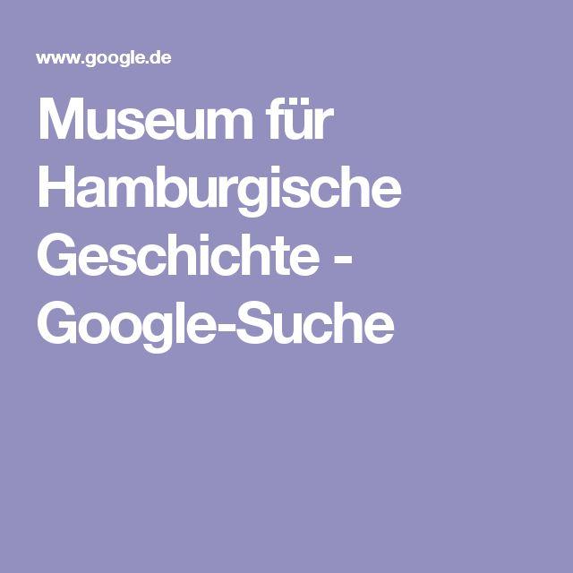 Museum für Hamburgische Geschichte - Google-Suche