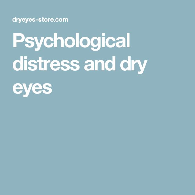 Psychological distress and dry eyes