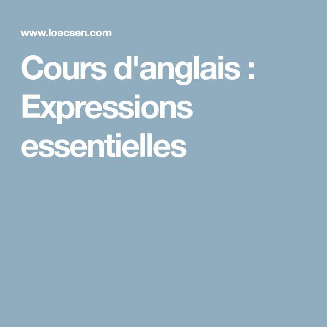 Cours d'anglais : Expressions essentielles