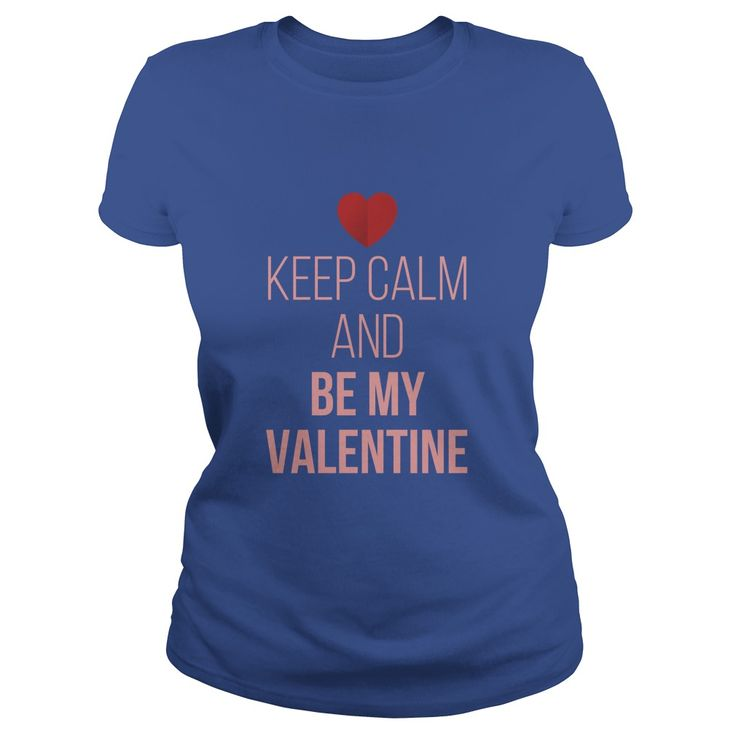 Keep Calm and Be My Valentine t-shirt - https://www.sunfrog.com/20160613-142944-160568846.html?68704