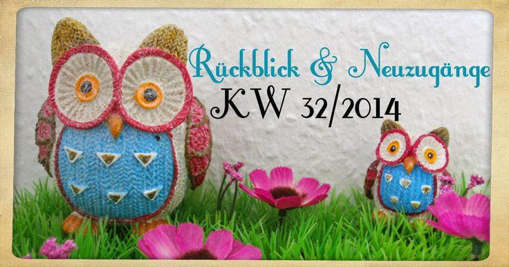 Katis-Buecherwelt: [NEUZUGANG] Rückblick und Neuzugänge der KW 32
