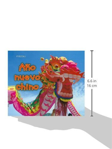 Año nuevo chino (Fiestas) (Spanish Edition)