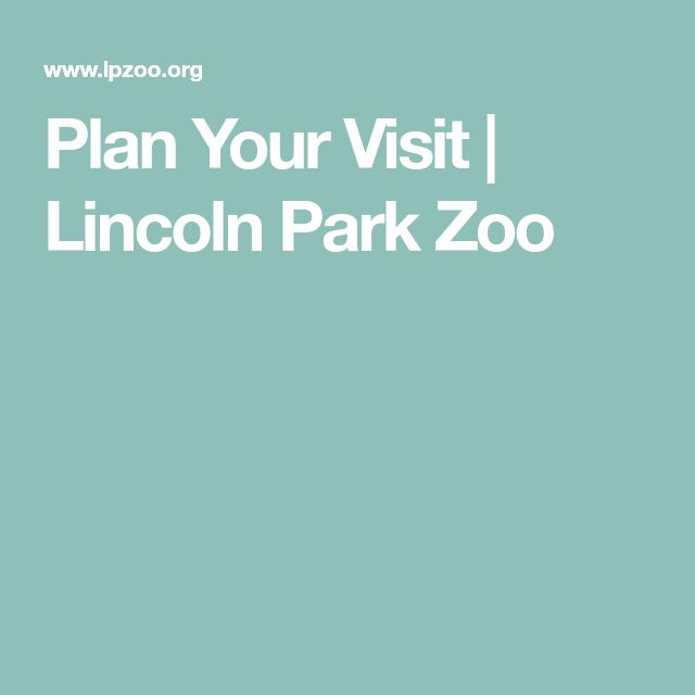 Plan Your Visit | Lincoln Park Zoo