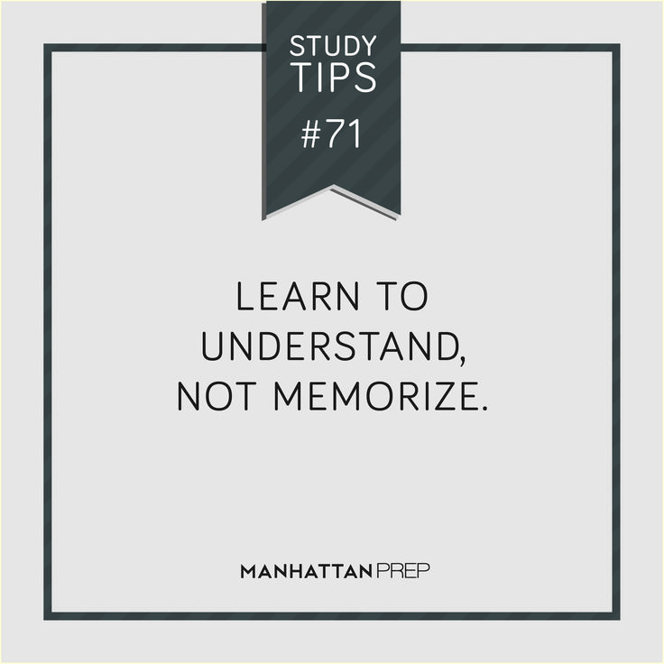 """Learn to understand, not memorize."""