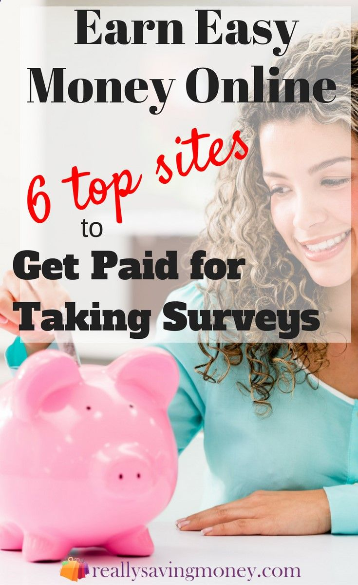 Earn Easy Money Online With These Top 6 Sites To Get Paid For Taking Surveys !