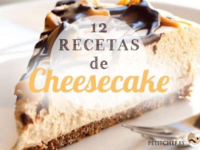 12 recetas de Cheesecakes