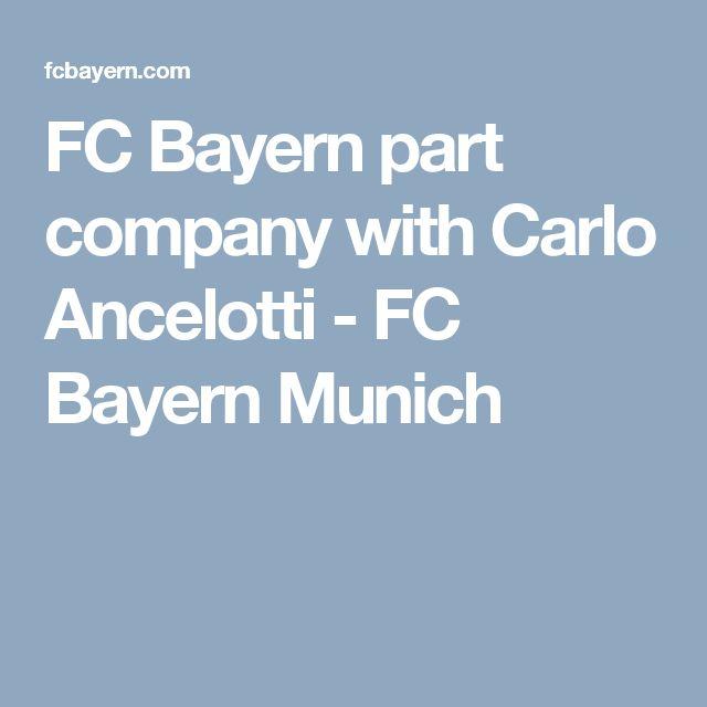 FC Bayern part company with Carlo Ancelotti - FC Bayern Munich