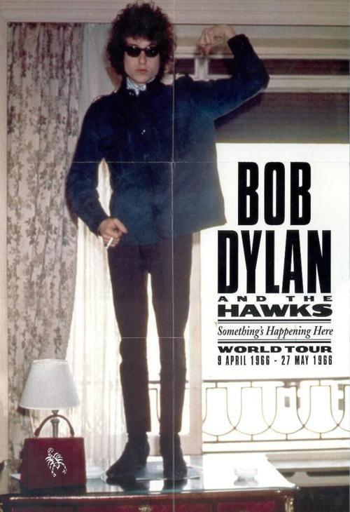 Bob Dylan and The Hawks (later The Band) 1966 world tour poster
