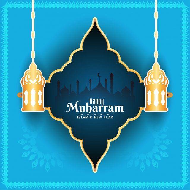 Happy Muharran Blue Color Islamic Background Ashura Muharram Hijri Png And Vector With Transparent Background For Free Download Happy Islamic New Year Islamic New Year Happy Muharram