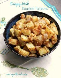 Crispy Herb Roasted Potatoes.  Oh. my. yum.