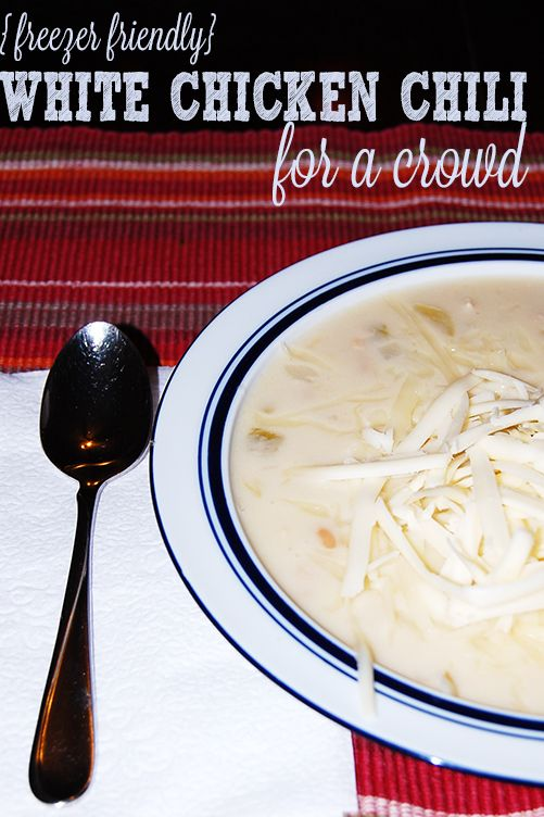 Freezer friendly Slow Cooker White Chicken Chili for a crowd #CrockPot #SlowCooker #FreezerCooking
