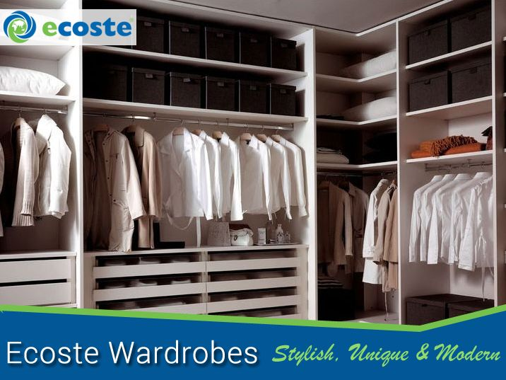 It's time to Transform your #Wardrobes  Connect with Ecoste & Get the Best - http://www.ecoste.in/