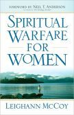 Spiritual Warfare for Women: Winning the Battle for Your Home, Family, and Friends, by Leighann McCoy, is free in the Kindle store and from Barnes & Noble, eChristian and ChristianBook, courtesy of Christian publisher Bethany House.