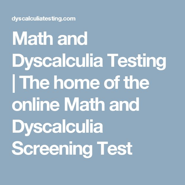 Math and Dyscalculia Testing | The home of the online Math and Dyscalculia Screening Test