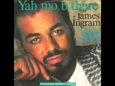 James Ingram - Yah Mo B There - YouTube