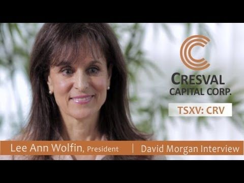 Cresval Capital Corp. (TSXV: CRV) David Morgan Interviews Lee Ann Wolfin