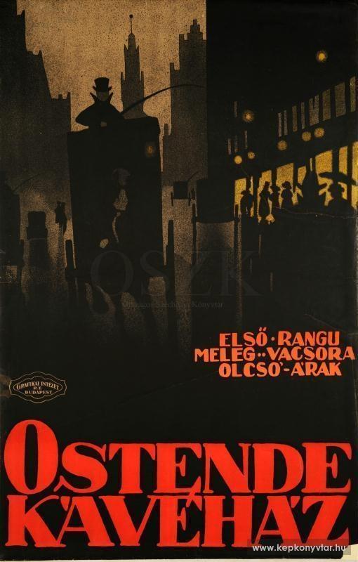 """Ostende Kávéház """"Café Oostende"""" Boedapest  Eersterangs - Prettige atmosfeer - Diners aan lage prijs. Oorspronkelijk gesticht als Elite in 1895. Wijzigde de naam in Ostende in 1909, en was er actief tot 1948. Lag op de hoek van Rákóczi en Kazinczy, en is vandaag een buurtgrootwarenhuis."""