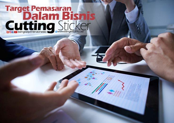 5 Target pemasaran bisnis cutting sticker  berikut selengkapnya  read more.. http://bengkeldtg.com/2017/01/17/5-target-pemasaran-dalam-bisnis-cutting-sticker/