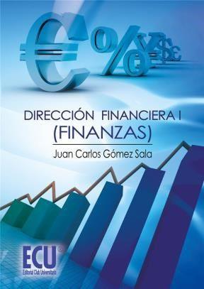 Gómez Sala, Juan Carlos. Dirección Financiera I (finanzas). Editorial:  Editorial ECU. 2013. ISBN: 9788415787525. Disponible en: Libros electrónicos EBRARY.