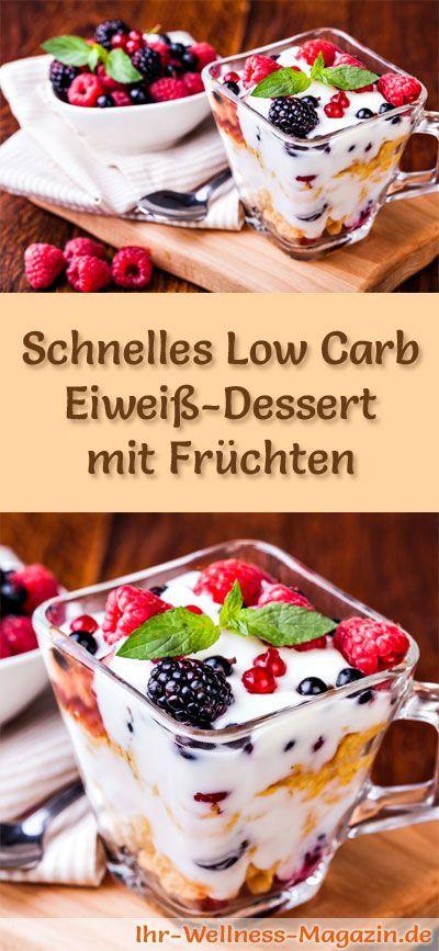 Schelles Low Carb Eiweiß-Dessert mit Früchten - ein einfaches Rezept für ein kalorienreduziertes, kohlenhydratarmes Low Carb Dessert ohne Zusatz von Zucker ...