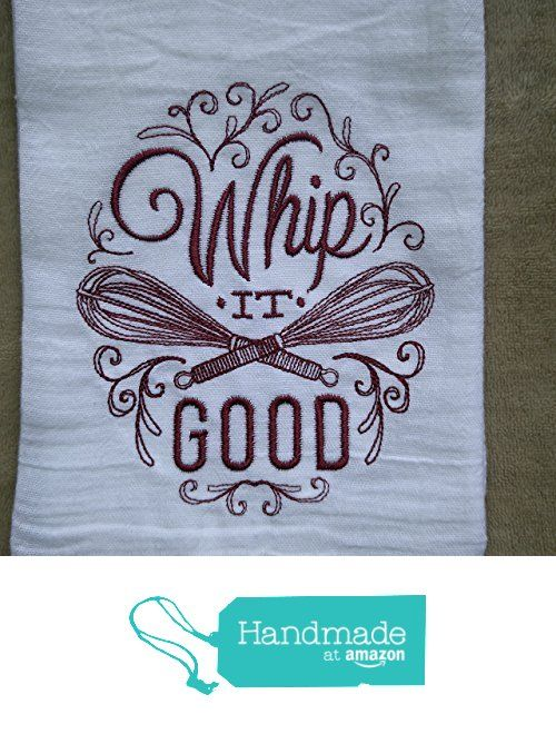 Whip It Good Flour Sack Towel, Tea Towel, Funny Kitchen Towel, Vintage Towel