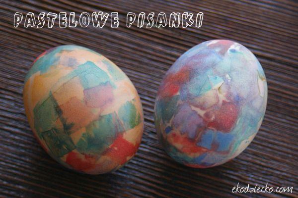 Pastelowe, wielkanocne pisanki malowane bibułą dla maluchów. Pastel Easter eggs painted with tissue for the toddlers. diy