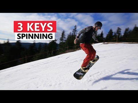 3 Keys for Spinning on a Snowboard - Beginner Snowboarding Tricks - YouTube