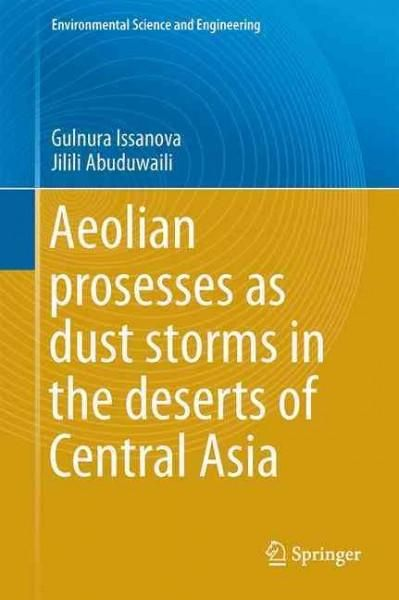 Aeolian Proceses As Dust Storms in the Deserts of Central Asia and Kazakhstan