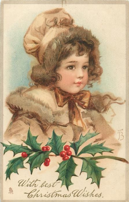 WITH BEST CHRISTMAS WISHES  girl wears brown hat, brown bow tied under chin, holly below