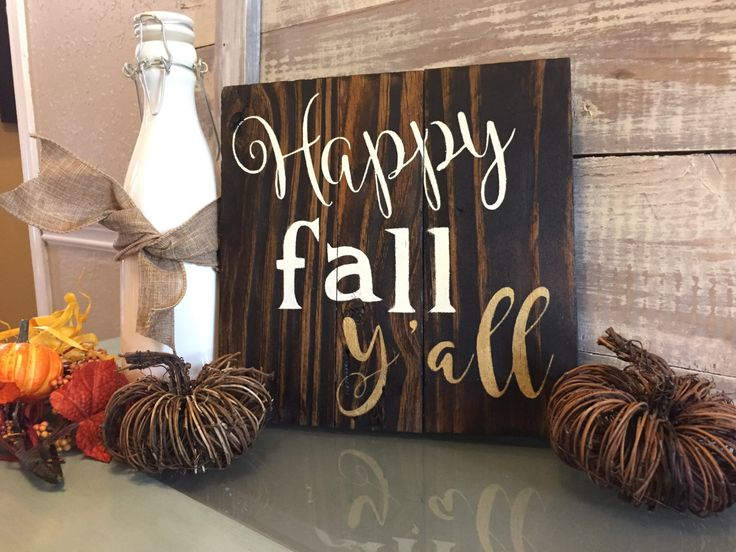 Happy Fall Y'all sign, Fall decoration, rustic, Fall sign, Southern sign Southern decor Louisiana art New Orleans art, gift wall decor home by CraftyRooster on Etsy https://www.etsy.com/listing/483450497/happy-fall-yall-sign-fall-decoration