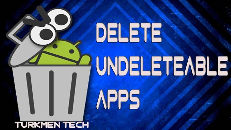 How To Delete Undeletable Apps In Your Android Devices(2017)