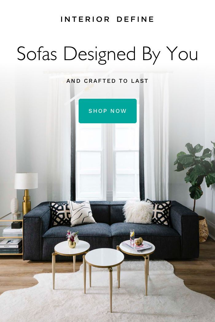 Pick A Sleek Sofa Silhouette Then Make It All Yours Learn More