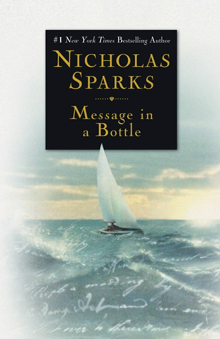 Message in a Bottle by Nicolas Sparks Great great book! Crappy movie the worst I have seen!!!