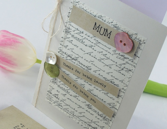 'Mums Are Like Buttons' Sentiments & Perfect Papers. With a tutorial ♥