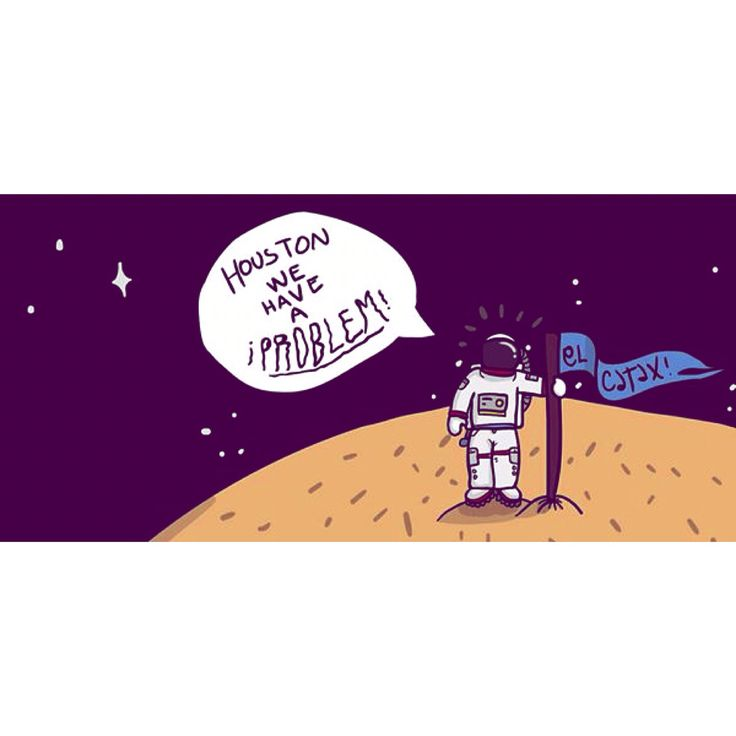 Houston we have a problem! #moon #houston #illustration