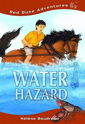 """Water Hazard by Hélène Boudreau: """"Lucas and Andre wonder how the best Irish Mossing horse in Prince Edward Island got injured. Was it an accident or an act of sabotage?""""   And will their classmate, Summer, stop reciting poetry long enough for them to figure it out?"""""""