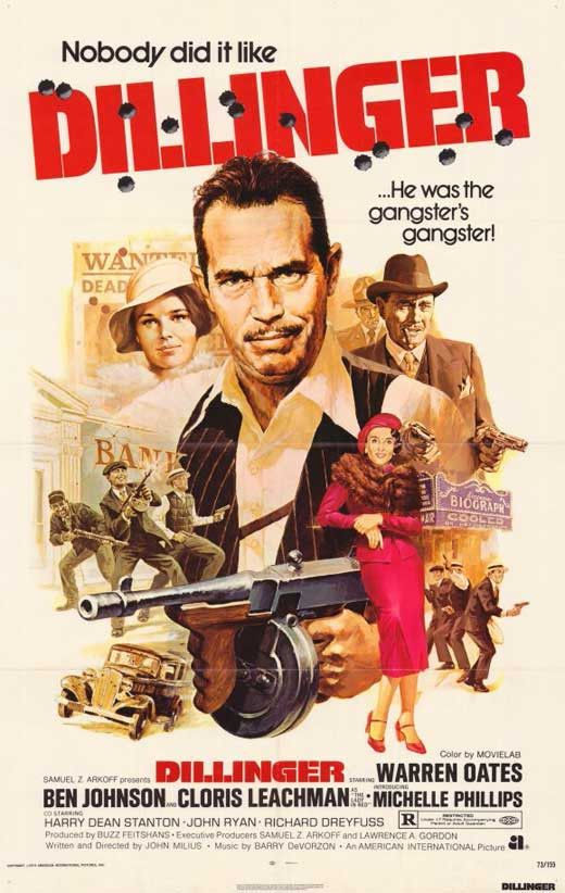 Dillinger (1973) From the writer of Apocalypse Now comes an electrifying crime saga about one of the most notorious gangsters of the 1930's. Starring Warren Oates, Ben Johnson, Cloris Leachman and Ric