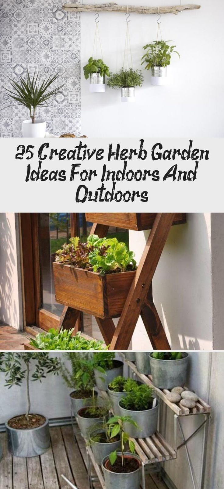 25 Creative Herb Garden Ideas For Indoors And Outdoors Creative Garden Her In 2020 Patio Herb Garden Herb Garden Pots Hanging Herb Gardens