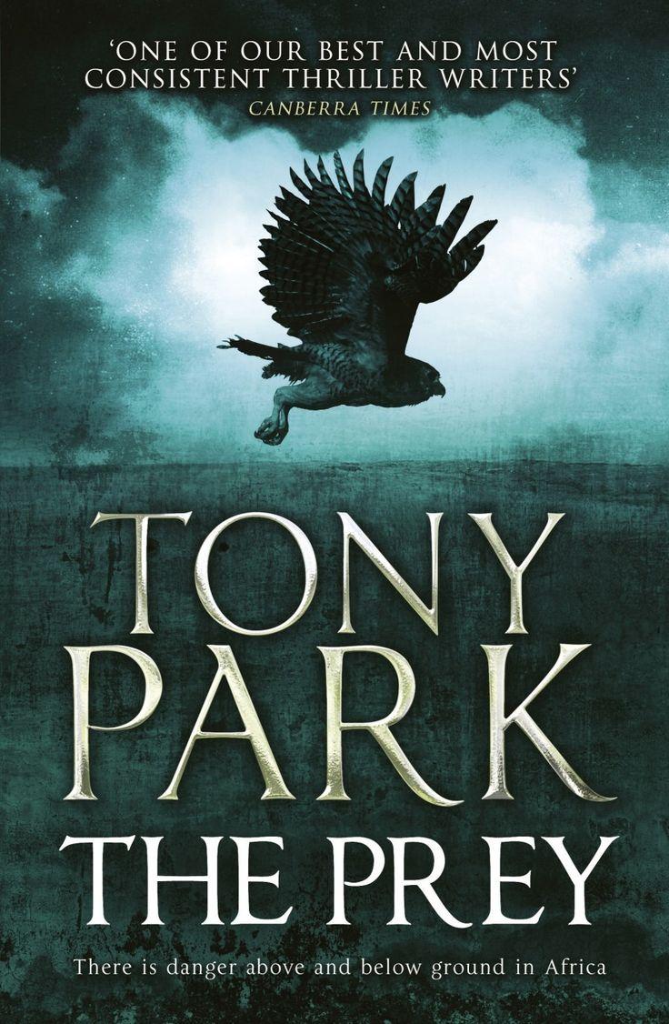 THE PREY by Tony Park, Australia: Macmillan